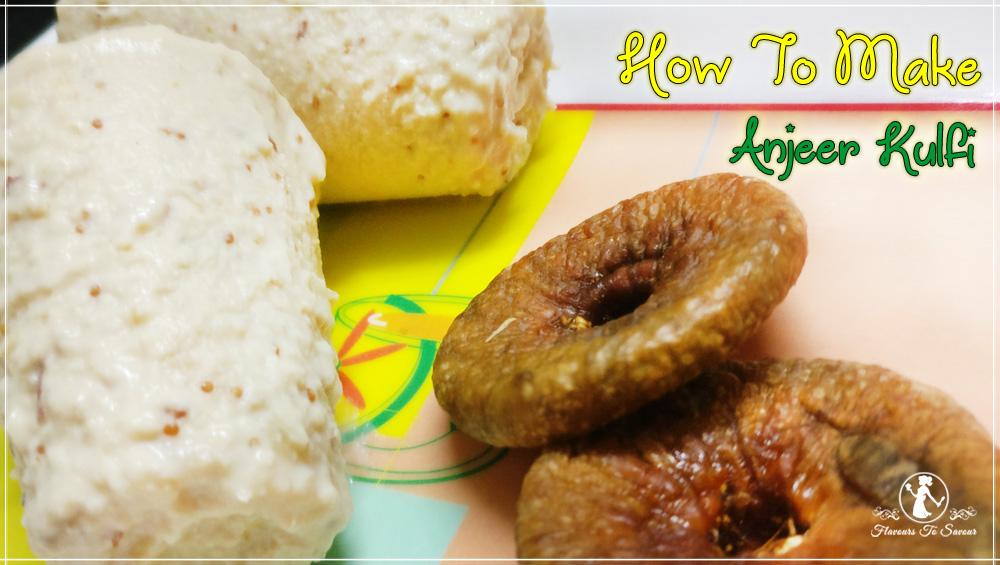 Anjeer Kulfi Recipe